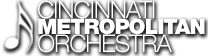 Cincinnati Metropolitan Orchestra